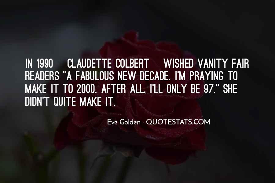 Claudette Colbert Quotes #672691