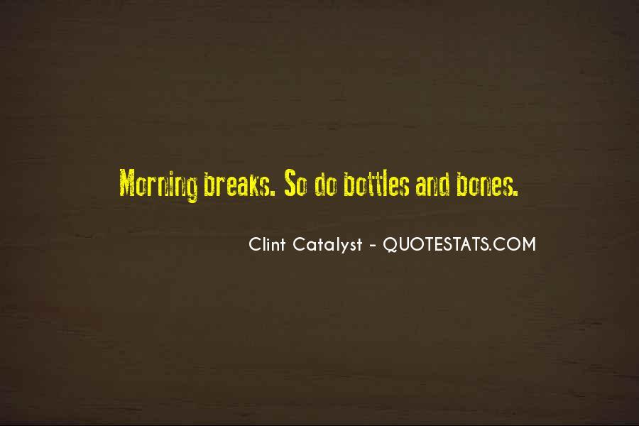 Clint Catalyst Quotes #1030736