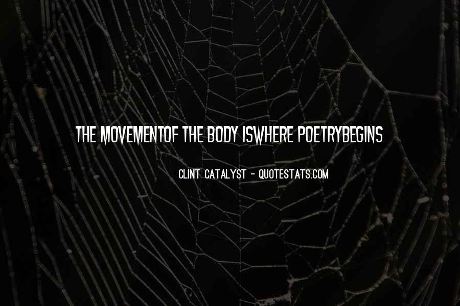 Clint Catalyst Quotes #632829