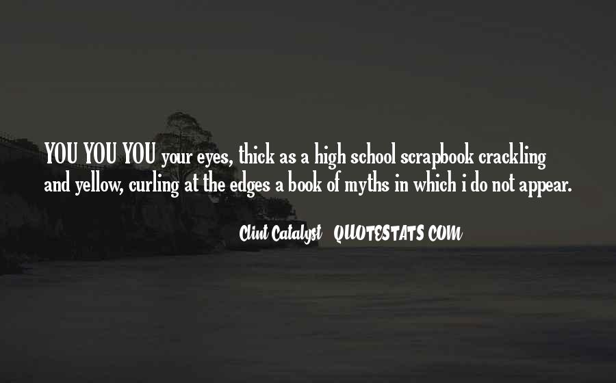 Clint Catalyst Quotes #937905