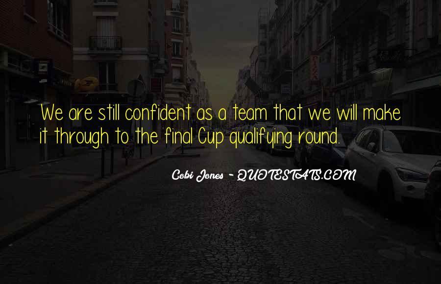 Cobi Jones Quotes #1147081