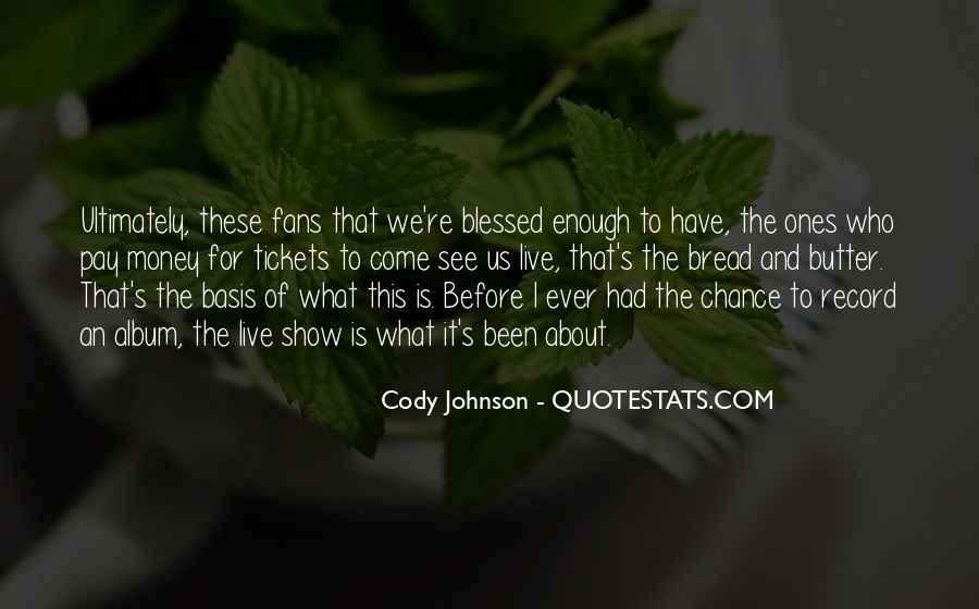 Cody Johnson Quotes #1138153