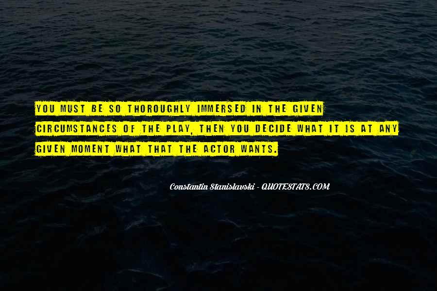Constantin Stanislavski Quotes #1030052