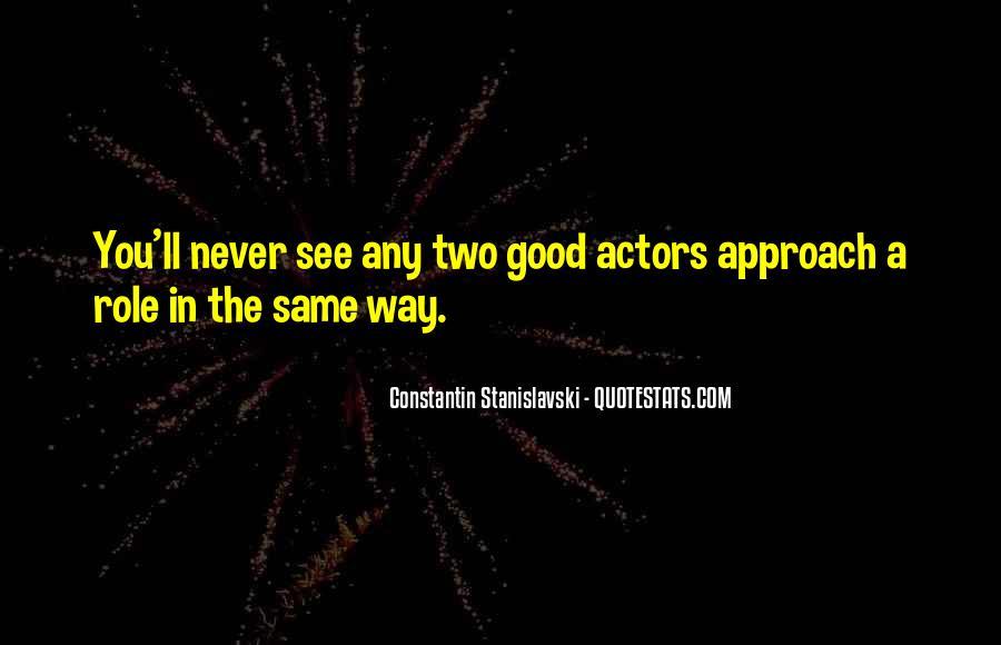 Constantin Stanislavski Quotes #1184950
