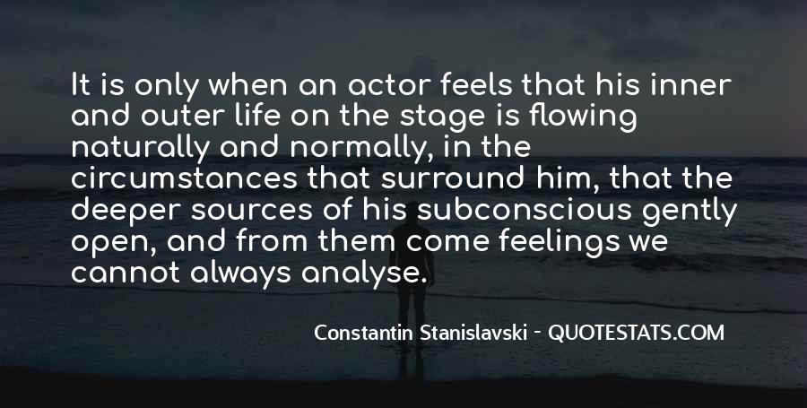 Constantin Stanislavski Quotes #1318109