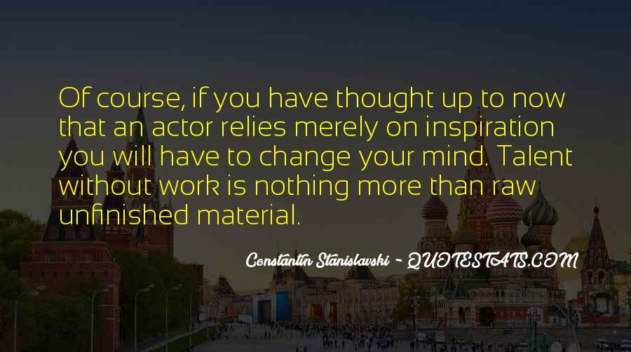 Constantin Stanislavski Quotes #1555670