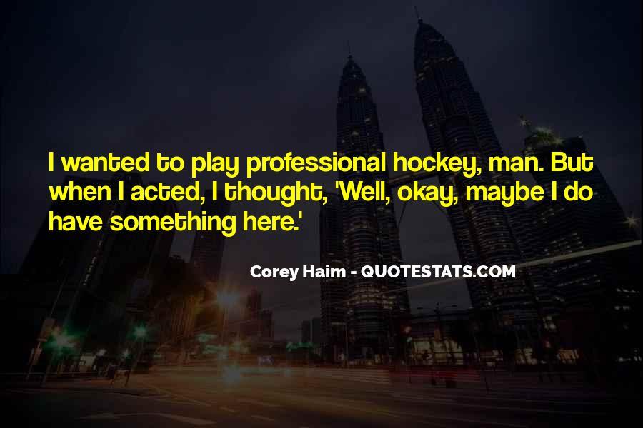 Corey Haim Quotes #1504914