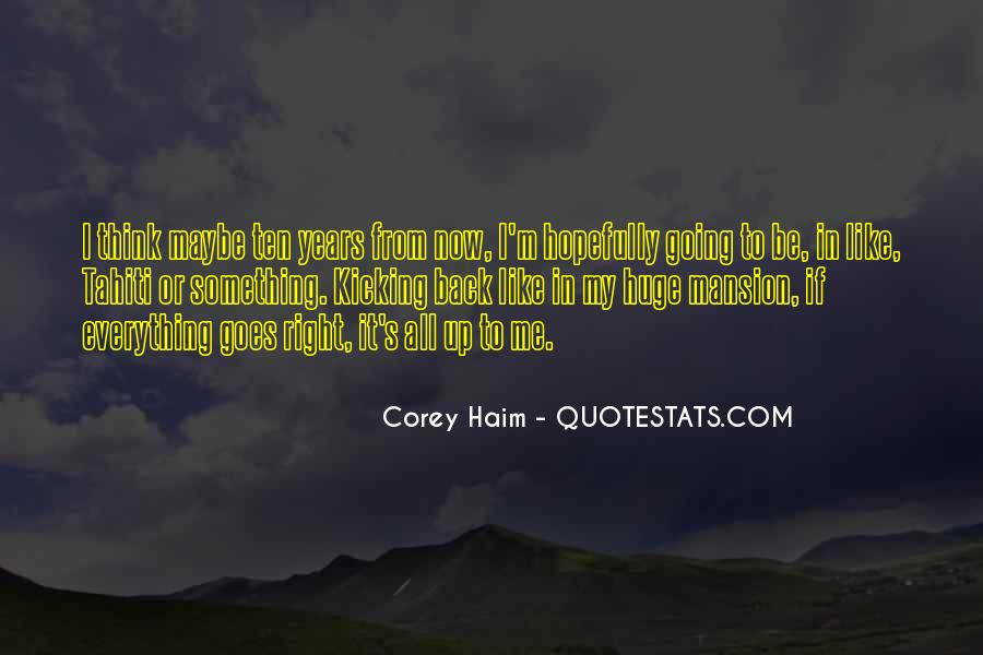 Corey Haim Quotes #1725996