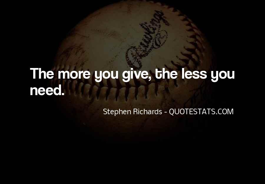 Quotes About Giving An Inch #3131