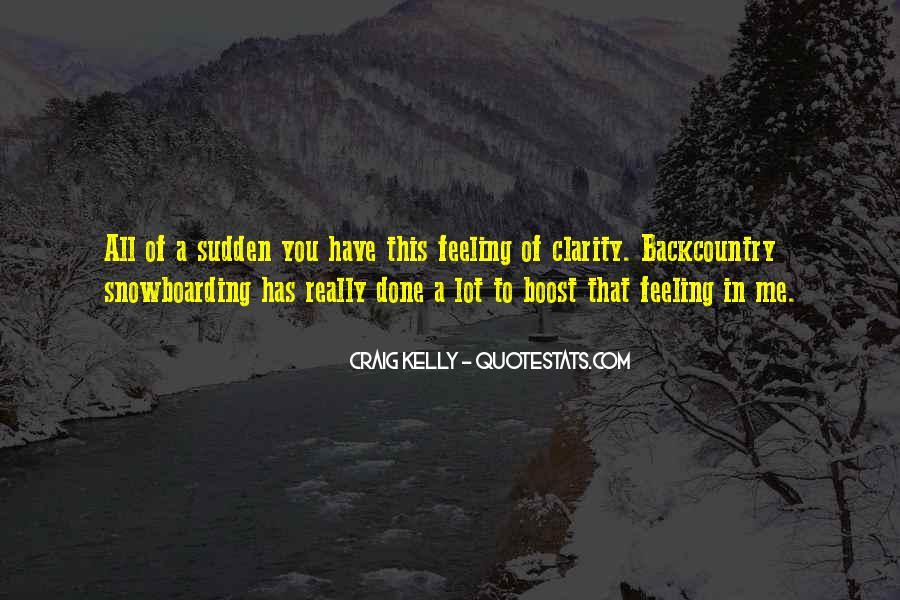 Craig Kelly Quotes #1479138