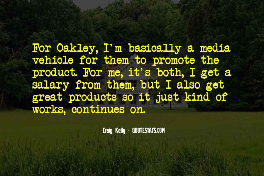 Craig Kelly Quotes #1585850