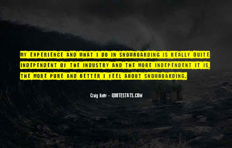 Craig Kelly Quotes #500778