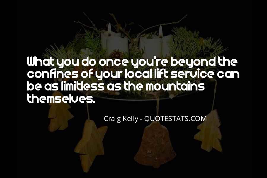 Craig Kelly Quotes #817017