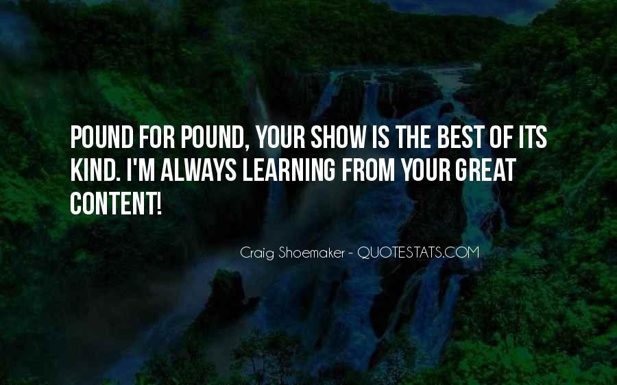 Craig Shoemaker Quotes #713763