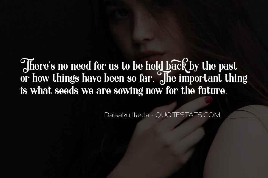 Daisaku Ikeda Quotes #67797