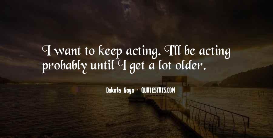 Dakota Goyo Quotes #1300747