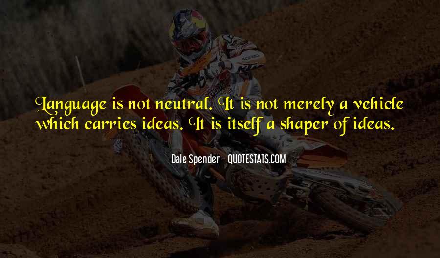 Dale Spender Quotes #703480