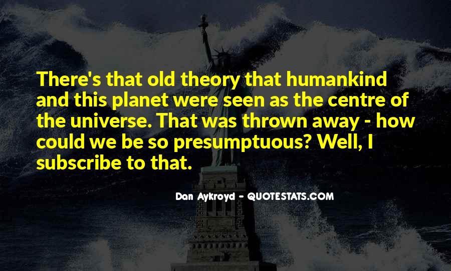 Dan Aykroyd Quotes #1018372