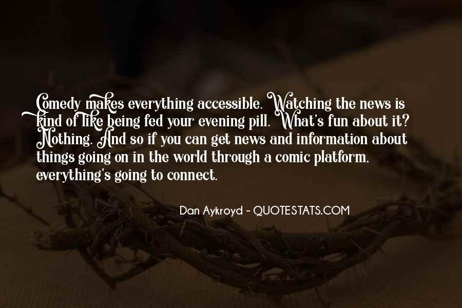 Dan Aykroyd Quotes #108749