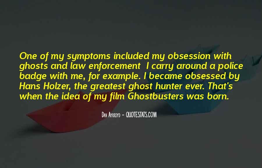 Dan Aykroyd Quotes #1220168