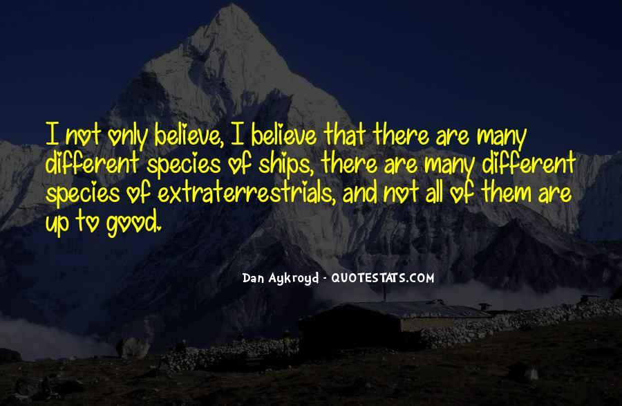 Dan Aykroyd Quotes #1359936