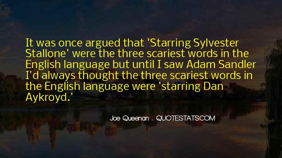 Dan Aykroyd Quotes #1513516