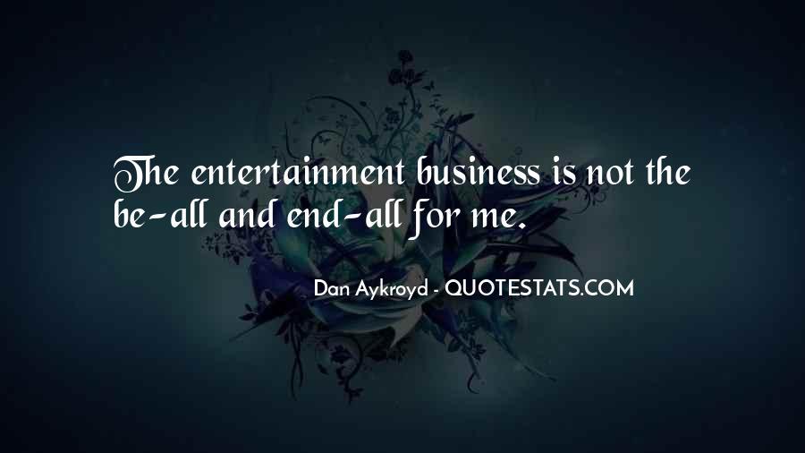 Dan Aykroyd Quotes #1558371