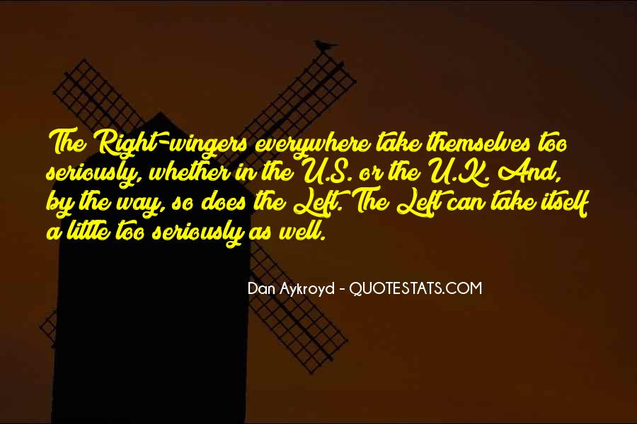 Dan Aykroyd Quotes #1639346