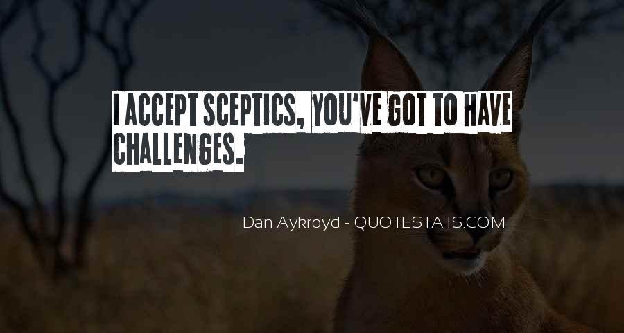Dan Aykroyd Quotes #1815701