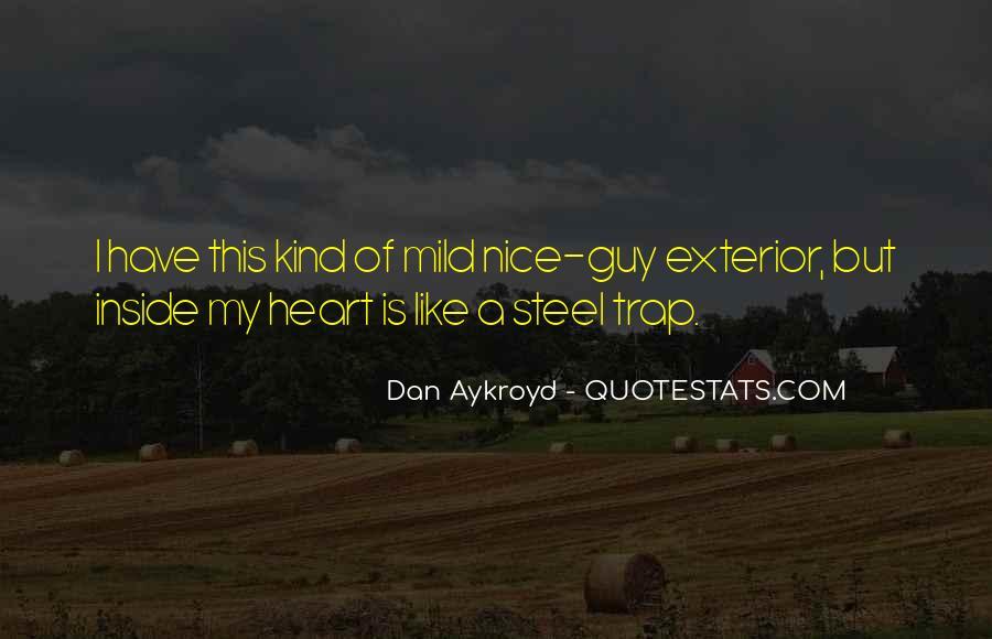 Dan Aykroyd Quotes #1822246