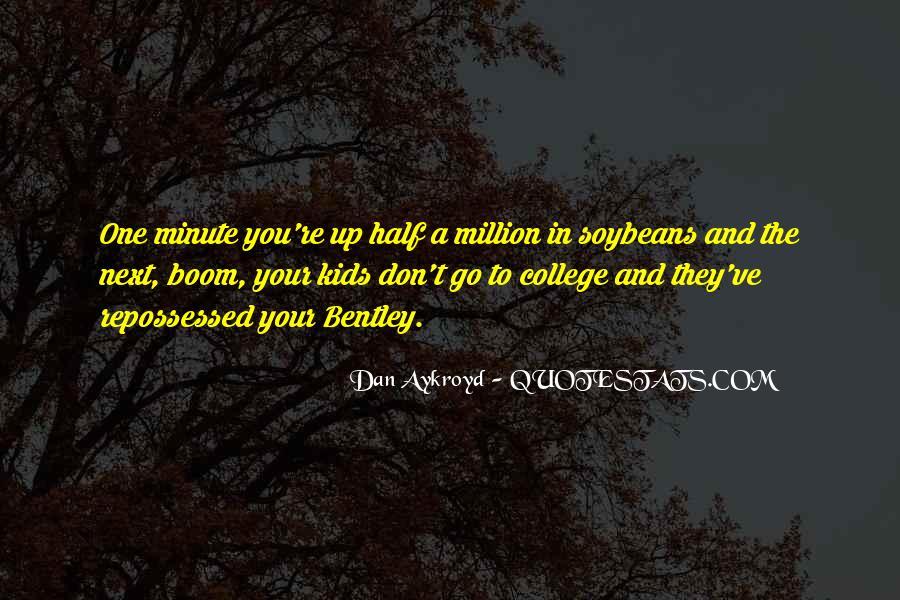 Dan Aykroyd Quotes #1824870