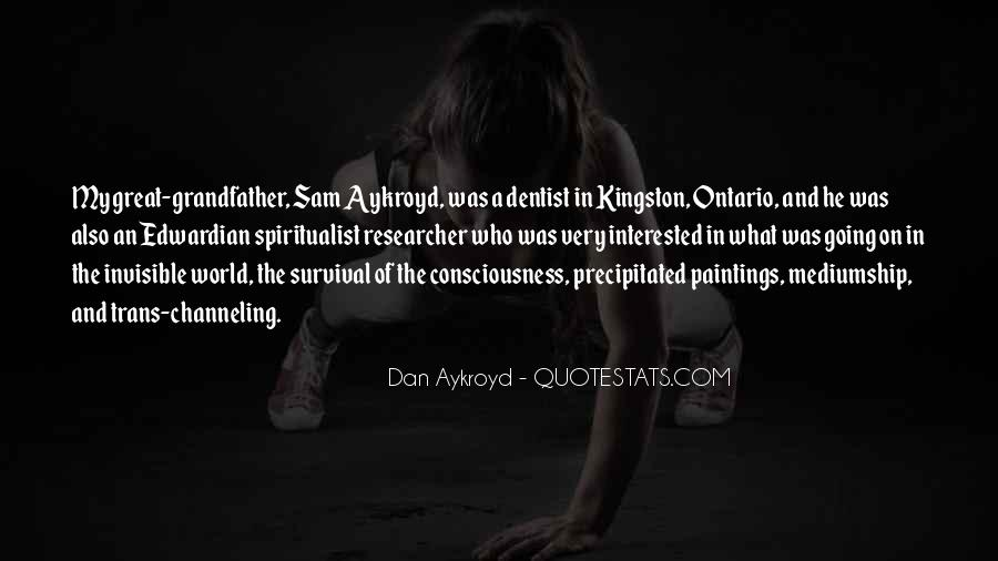 Dan Aykroyd Quotes #1852685