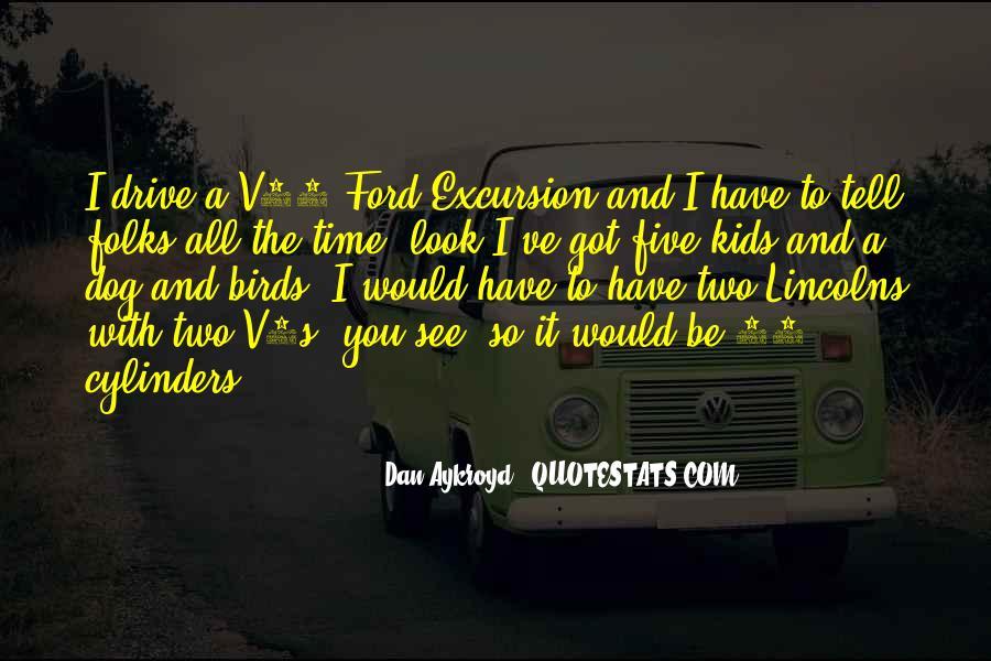 Dan Aykroyd Quotes #223680