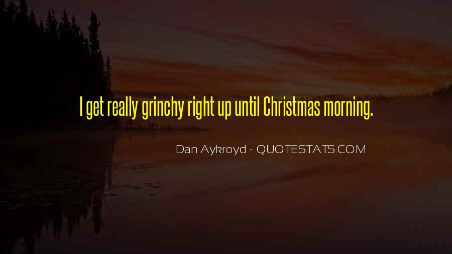 Dan Aykroyd Quotes #23910