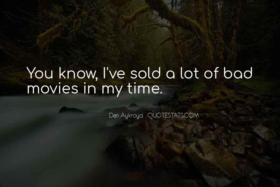 Dan Aykroyd Quotes #26045