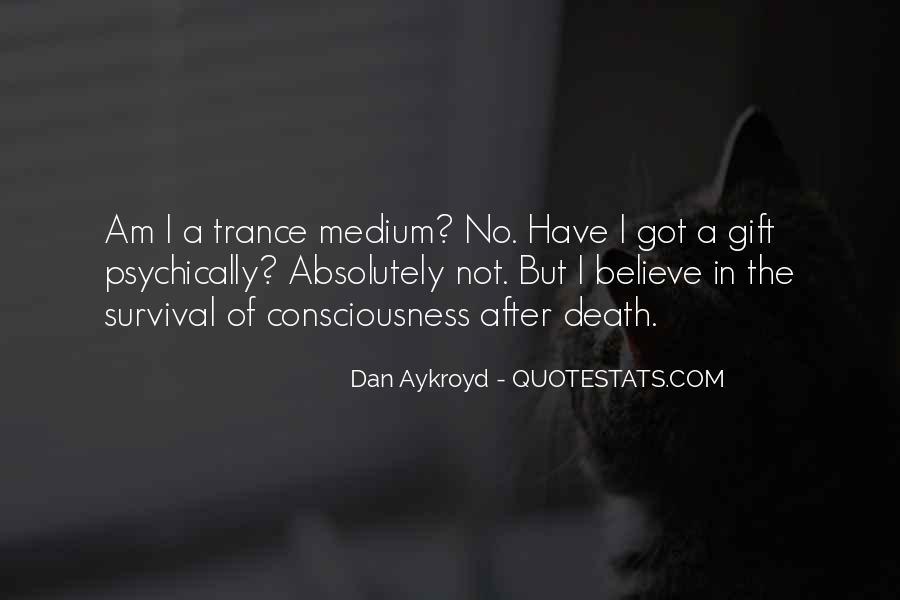 Dan Aykroyd Quotes #350699