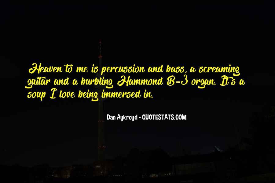 Dan Aykroyd Quotes #465608