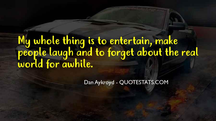 Dan Aykroyd Quotes #551266