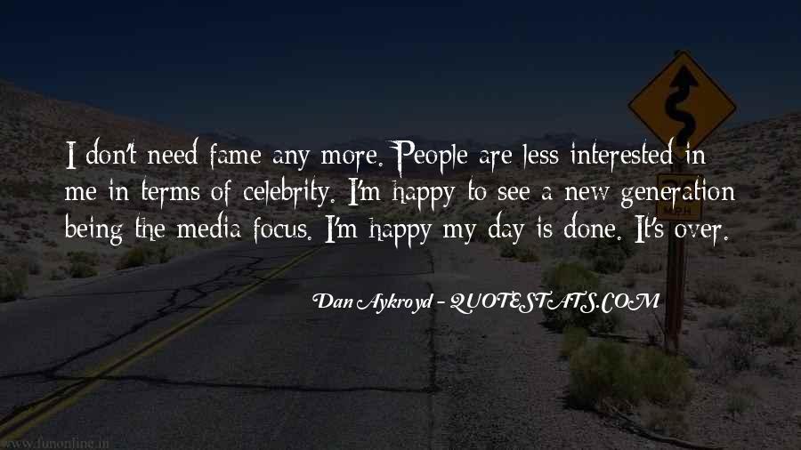 Dan Aykroyd Quotes #863287