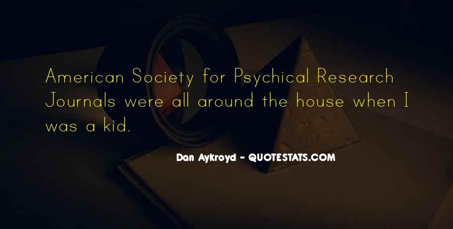 Dan Aykroyd Quotes #958590