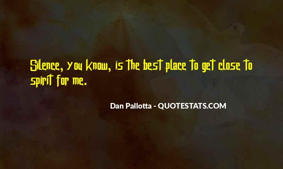 Dan Pallotta Quotes #1073940
