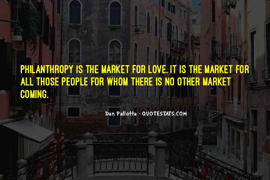 Dan Pallotta Quotes #1336932
