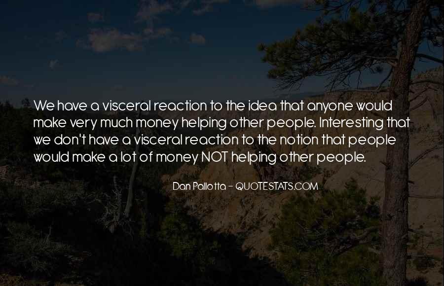 Dan Pallotta Quotes #236279
