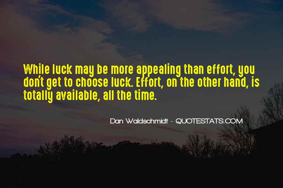 Dan Waldschmidt Quotes #121545
