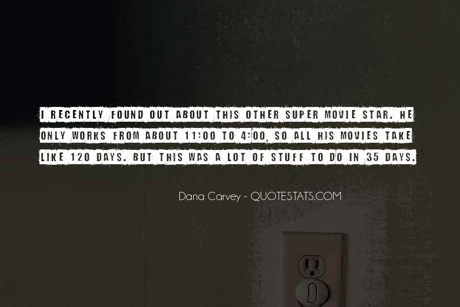Dana Carvey Quotes #1678408