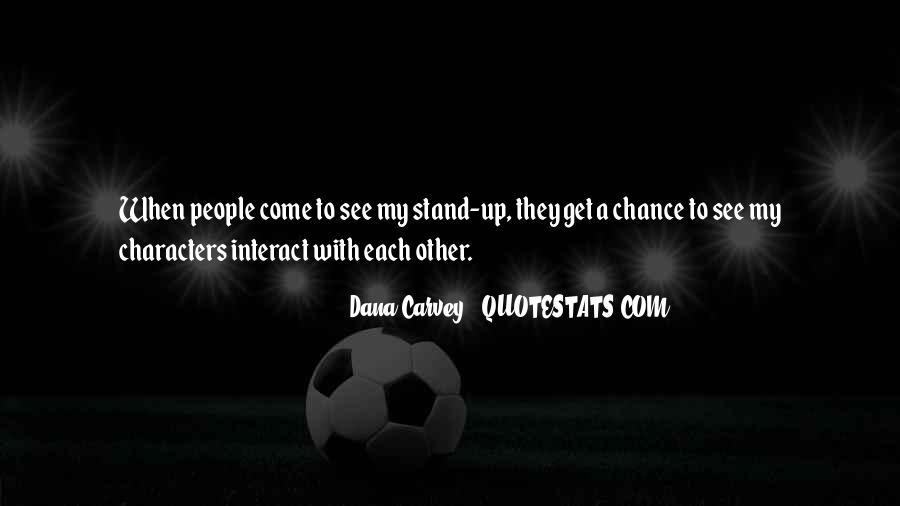 Dana Carvey Quotes #257370