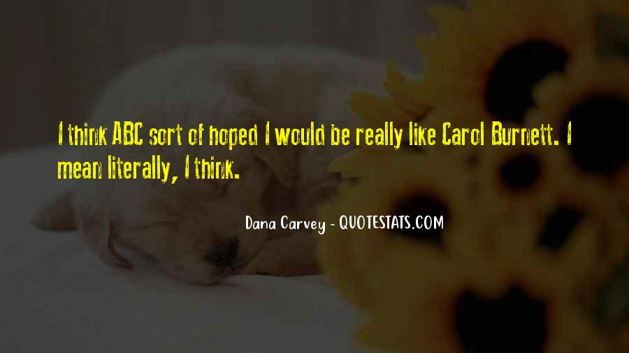 Dana Carvey Quotes #464671