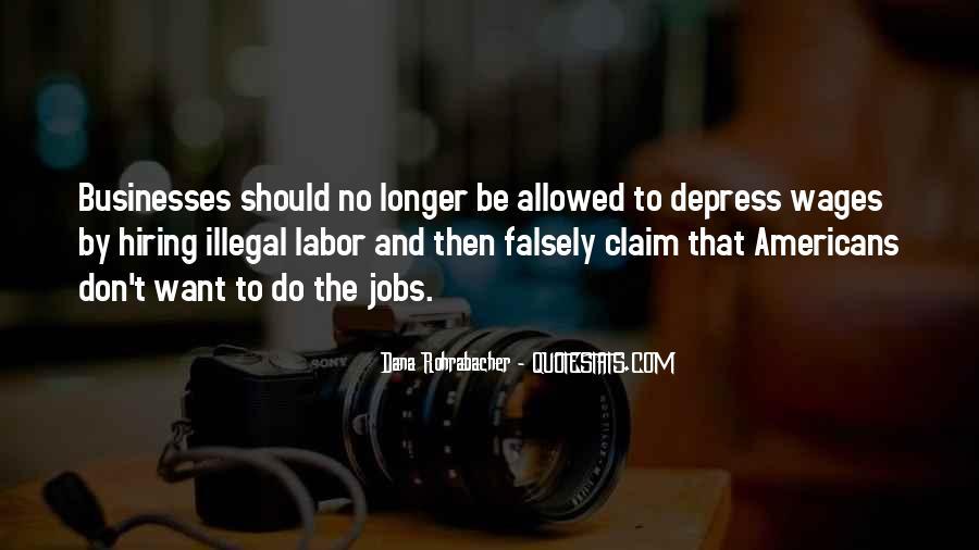 Dana Rohrabacher Quotes #1311402