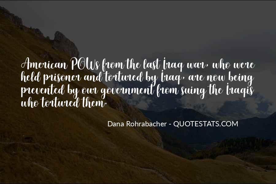 Dana Rohrabacher Quotes #1661986