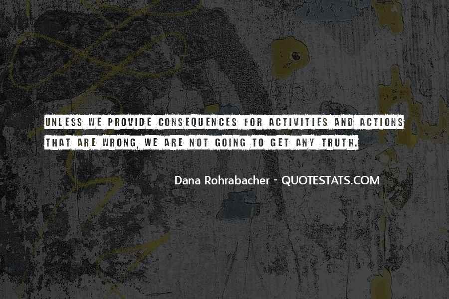 Dana Rohrabacher Quotes #450020
